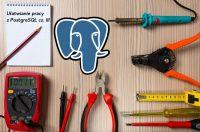 Ułatwianie pracy z PostgreSQL